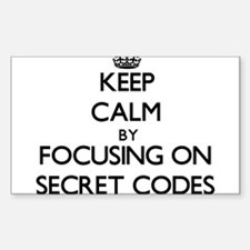 Keep Calm by focusing on Secret Codes Decal