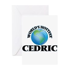 World's Hottest Cedric Greeting Cards
