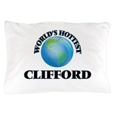 World's Hottest Clifford Pillow Case