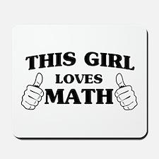 This girl loves math Mousepad