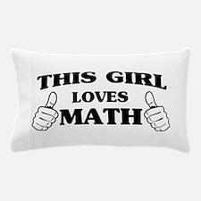 This girl loves math Pillow Case