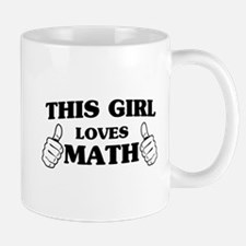 This girl loves math Mugs