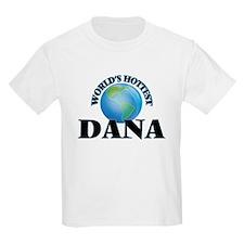 World's Hottest Dana T-Shirt