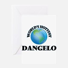 World's Hottest Dangelo Greeting Cards