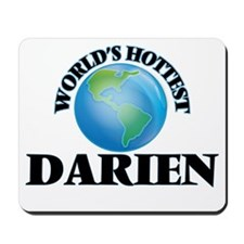 World's Hottest Darien Mousepad