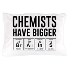 Chemists have bigger brains Pillow Case
