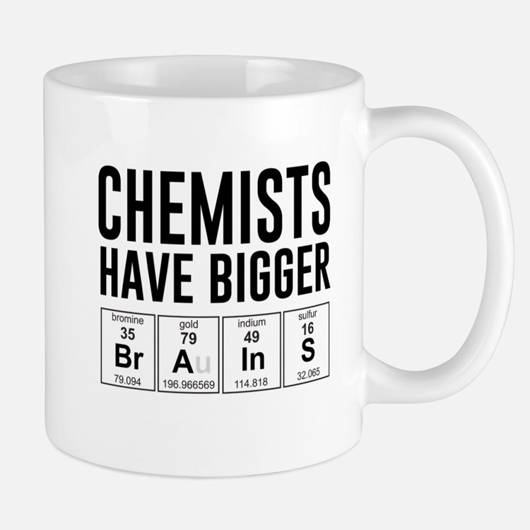 Chemists have bigger brains Mugs
