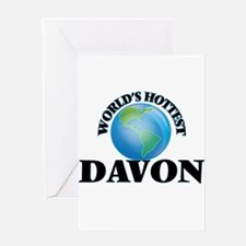 World's Hottest Davon Greeting Cards
