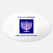 Funny Half Jewish the Botto Decal