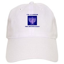 Funny Half Jewish the Bottom 1/2 Baseball Cap