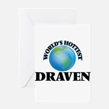 World's Hottest Draven Greeting Cards