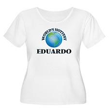 World's Hottest Eduardo Plus Size T-Shirt