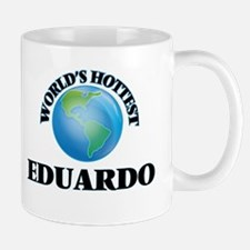 World's Hottest Eduardo Mugs