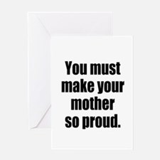 Funny Mother so Proud Greeting Cards