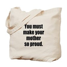 Funny Mother so Proud Tote Bag