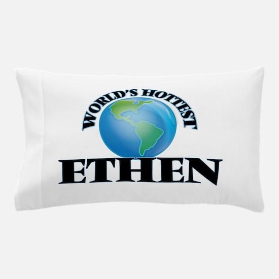 World's Hottest Ethen Pillow Case