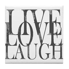 Live Love Laugh Inspirational Quote Tile Coaster