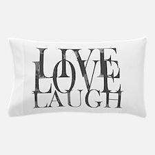 Live Love Laugh Inspirational Quote Pillow Case