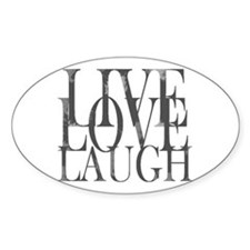 Live Love Laugh Inspirational Quote Decal