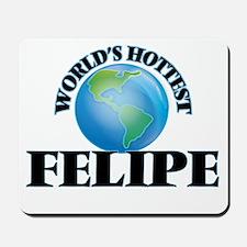 World's Hottest Felipe Mousepad