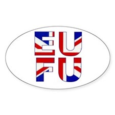 """Euro Union """"F-off"""" Oval Decal"""