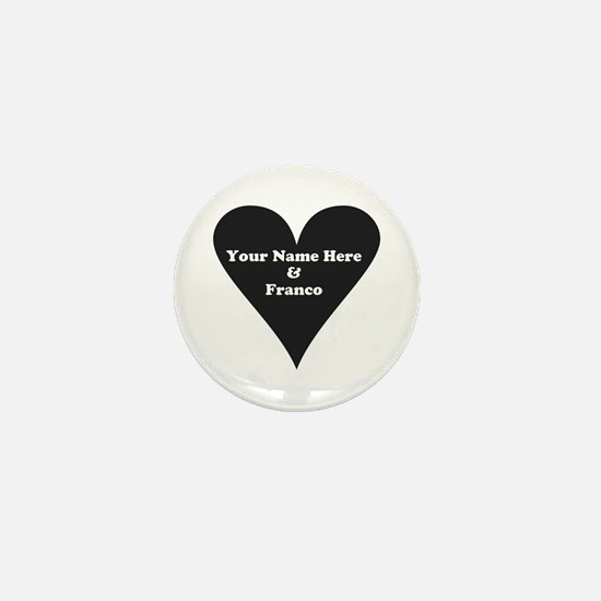 Your Name and Franco Mini Button