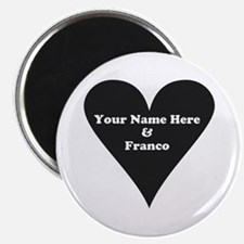 Your Name and Franco Magnets