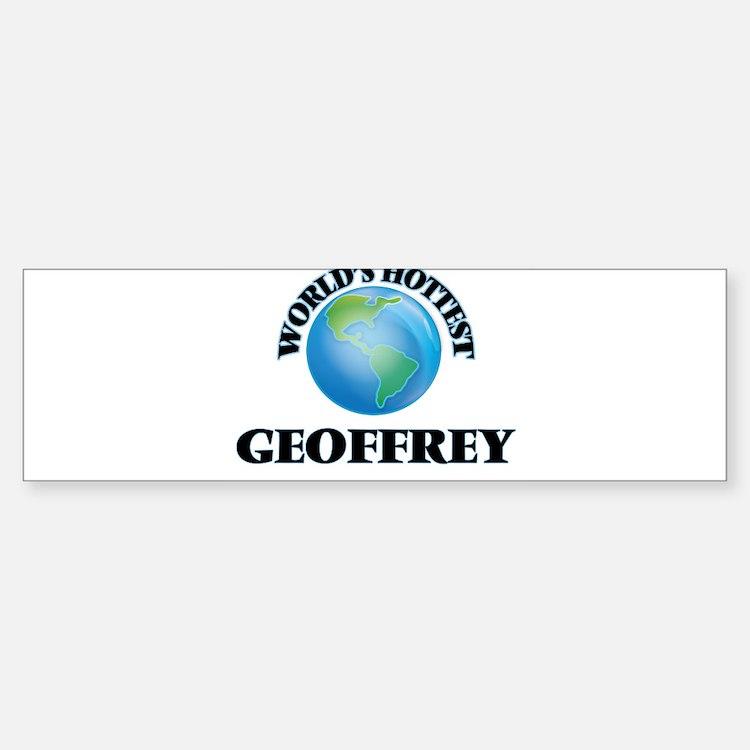 World's Hottest Geoffrey Bumper Bumper Bumper Sticker
