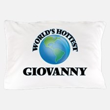 World's Hottest Giovanny Pillow Case