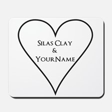 White Heart Silas Clay and Your Name Mousepad