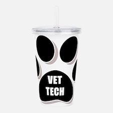 Funny Veterinary technician Acrylic Double-wall Tumbler