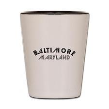Baltimore Maryland Shot Glass