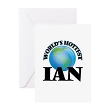 World's Hottest Ian Greeting Cards
