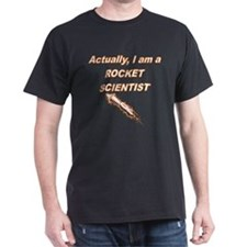Actually I Am A Rocket Scientist T-Shirt