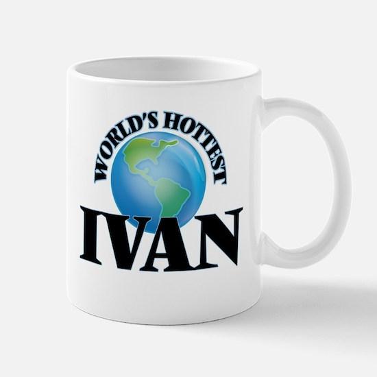 World's Hottest Ivan Mugs