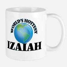 World's Hottest Izaiah Mugs