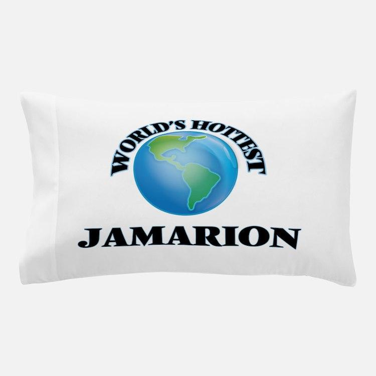 World's Hottest Jamarion Pillow Case