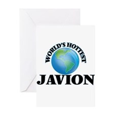 World's Hottest Javion Greeting Cards