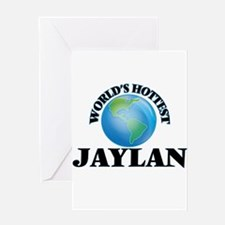 World's Hottest Jaylan Greeting Cards