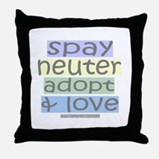 Spay/Neuter/Adopt/Love Throw Pillow