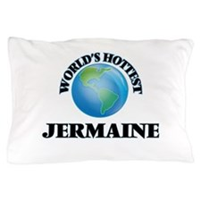 World's Hottest Jermaine Pillow Case