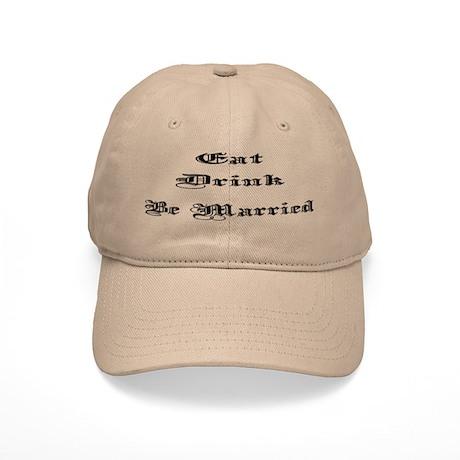 Eat, Drink, Be Married Cap