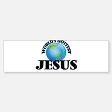 World's Hottest Jesus Bumper Bumper Bumper Sticker