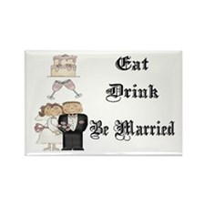 Eat, Drink, Be Married Rectangle Magnet