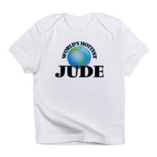 World's Hottest Jude Infant T-Shirt