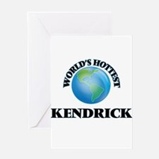 World's Hottest Kendrick Greeting Cards