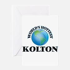 World's Hottest Kolton Greeting Cards