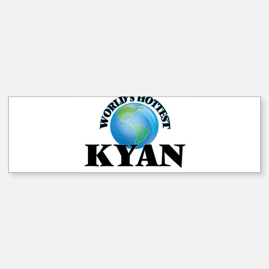 World's Hottest Kyan Bumper Bumper Bumper Sticker