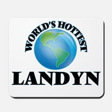 World's Hottest Landyn Mousepad