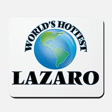 World's Hottest Lazaro Mousepad